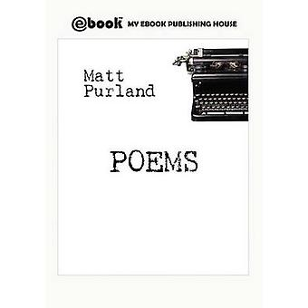Poems by Purland & Matt