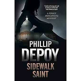 Sidewalk Saint by Phillip DePoy - 9780727889577 Book