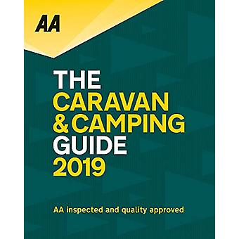 AA Caravan and Camping Guide 2019 - 9780749579852 Book