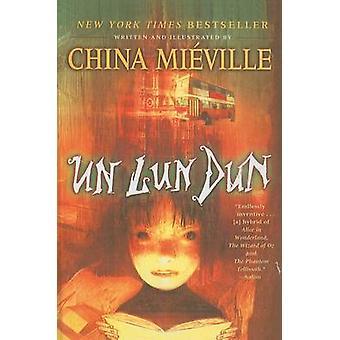 Un Lun Dun by China Mieville - 9781606860021 Book