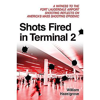 Shots Fired in Terminal 2 - A Witness to the Fort Lauderdale Airport S
