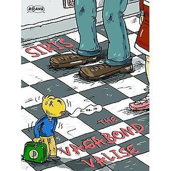 Vagabond Valise - The by Siris - 9781772620276 Book
