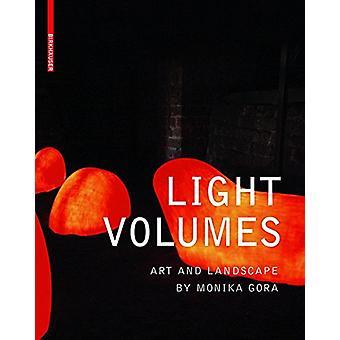 Light Volumes - Art and Landscape by Monika Gora by Lisa Diedrich - 97