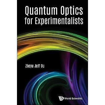 Quantum Optics For Experimentalists by Zheyu Jeff Ou - 9789813220201