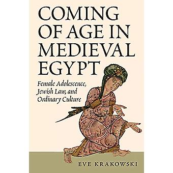 Coming of Age in Medieval Egypt - Female Adolescence - Jewish Law - an