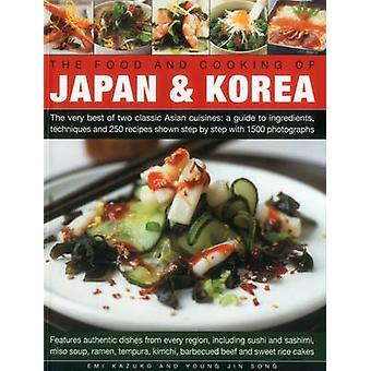 The Food and Cooking of Japan & Korea - The Very Best of Two Classic A