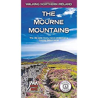 The Mourne Mountains - The 30 best hikes - handpicked by a County Down