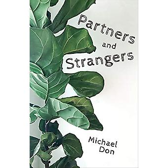 Partners and Strangers by Michael Don - 9780887486500 Book
