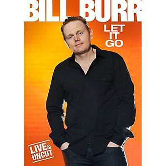 Bill Burr - loslaten het [DVD] USA import