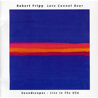 Robert Fripp - Love Cannot Bear [CD] USA import