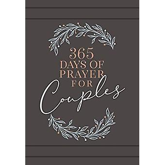 365 Days of Prayer for Couples by Broadstreet Publishing