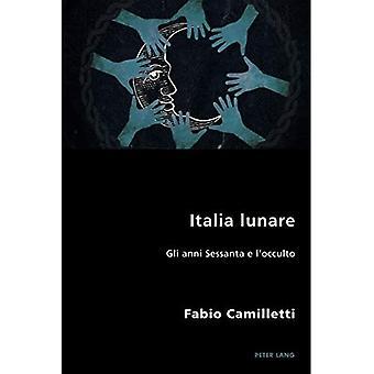 Italia Lunare: Gli Anni Sessanta E l'Okkulto (italienske moderniteter)