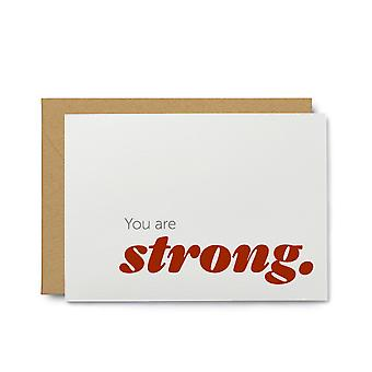 You Are Strong Sympathy Greeting Card