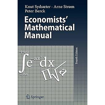الاقتصاديون وapos ؛ دليل رياضي من قبل كنوت Sydsaeter -- 9783540260882 كتاب
