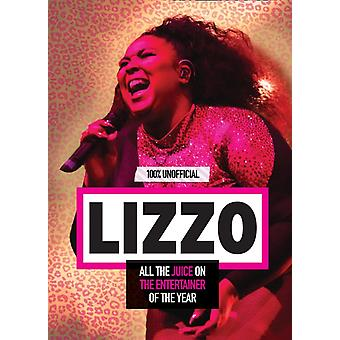 Lizzo 100 Unofficial  All the Juice on the Entertainer of the Year by Natasha Mulenga