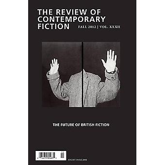 Review of Contemporary Fiction Volume XXXII No. 3 by Jennifer Hodgson Patricia Waugh