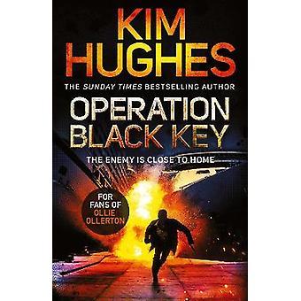 Operation Black Key A Dom Riley Thriller
