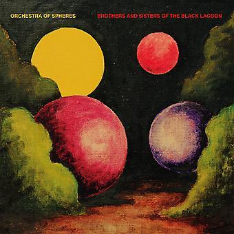 Orkester av spheres - bröder och systrar av den svart lagunen CD
