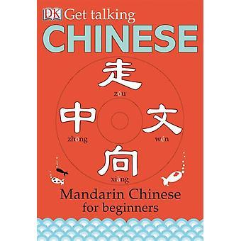 Få snakke kinesisk mandarin kinesisk for nybegynnere av Dk