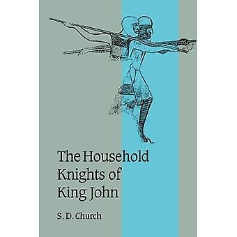 The Household Knights of King John