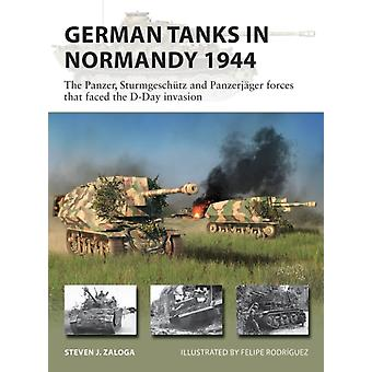 German Tanks in Normandy 1944 by Steven J. Author Zaloga