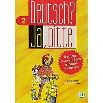 Deutsch? Ja, bitte: Book 2