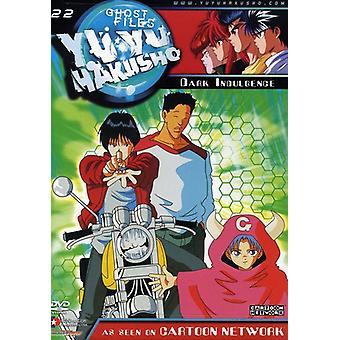 Yu Yu Hakusho - Yu Yu Hakusho, Vol. 22: Dark Indulgence [DVD] USA import