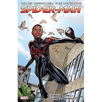 Miles Morales Ultimative Spiderman Ultimate Collection Buch von Brian Bendis