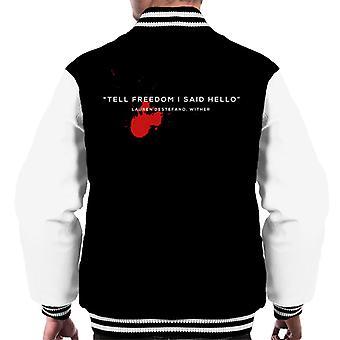 Dystopian Tell Freedom I Said Hello Quote Men's Varsity Jacket