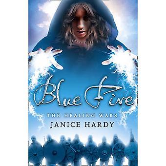 Blue Fire by Janice Hardy - 9780007326822 Book