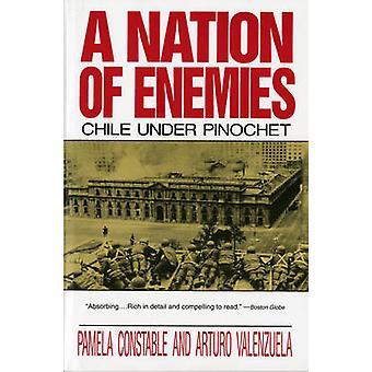 Una nación de enemigos - Chile bajo Pinochet de Pamela Constable - Artur
