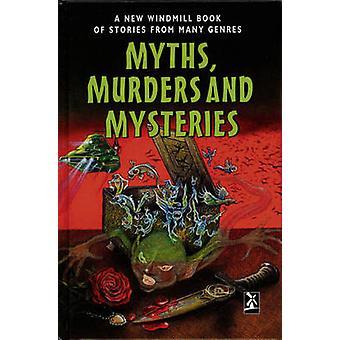 Mity - morderstwa i tajemnice - Nowa książka wiatrak opowieści z stanie Massachusetts