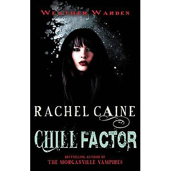 Chill Factor - The engrossing Yorkshire crime series by Rachel Caine -