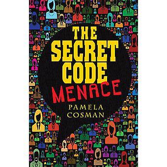 The Secret Code Menace - 9781781279762 Book