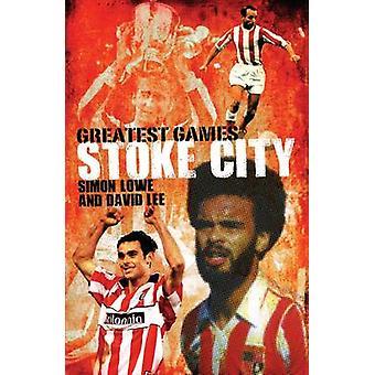 Stoke City största spel - 50 fantastiska matcher att njuta av Simon Lo