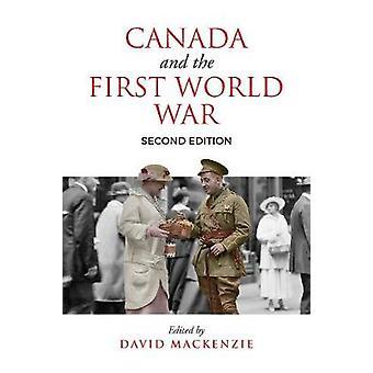 Canadá e a primeira guerra mundial - ensaios em homenagem a Robert Craig Brow