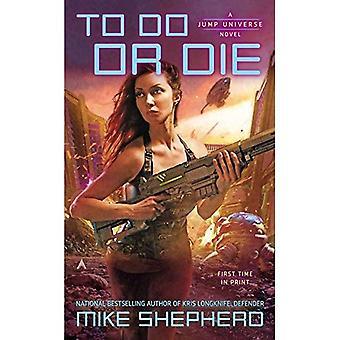 Att Do Or Die: En hoppa universum roman