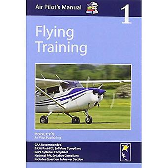 Air Pilot's Manual - Flying Training: Volume 1 (Air Pilots Manual 01)