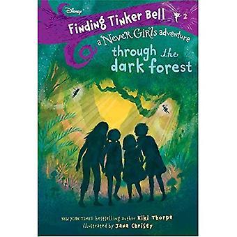 Att hitta Tingeling #2: genom den mörka skogen (Disney: den aldrig tjejer) (aldrig flickor)