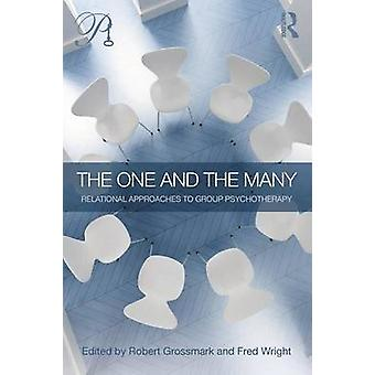 One and the Many by Robert Grossmark