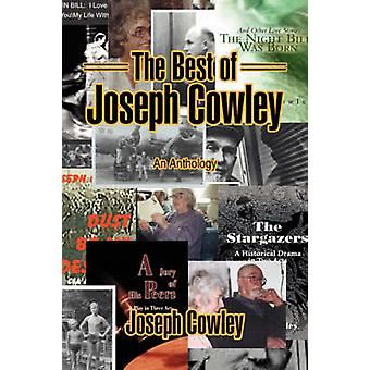 The Best of Joseph CowleyAn Anthology by Cowley & Joseph