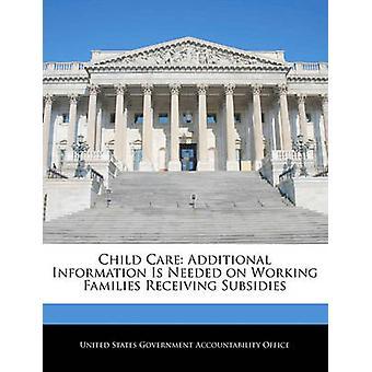 مطلوب معلومات إضافية رعاية الطفل على تعمل الأسر التي تحصل على إعانات من مساءلة الحكومة بالولايات المتحدة
