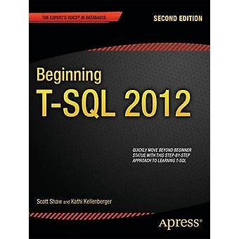 Anfang 2012 TSQL von Shaw & Scott