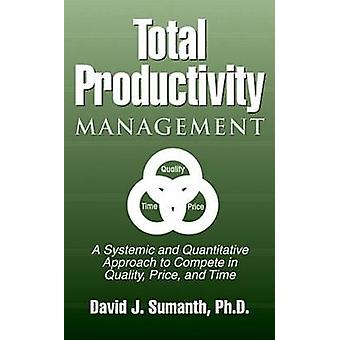 Total produktivitet Management Tpmgt av Sumanth & David J.