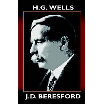 H.g. Wells eine kritische Studie von Beresford & J. D.