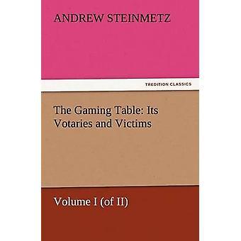 Der Spieltisch seinen Verehrern und Opfer von Steinmetz & Andrew