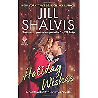 Holiday Wishes - A Heartbreaker Bay Christmas Novella by Jill Shalvis