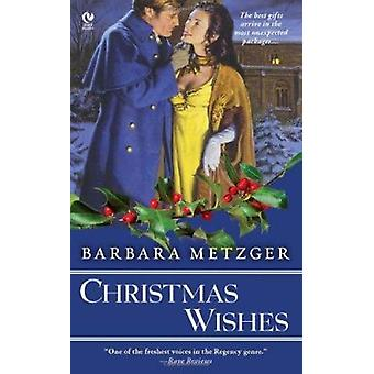 Christmas Wishes by Barbara Metzger - 9780451231680 Book