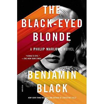 The Black-Eyed Blonde by Benjamin Black - 9781250062123 Book