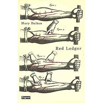 Red Ledger by Mary Dalton - 9781550652161 Book